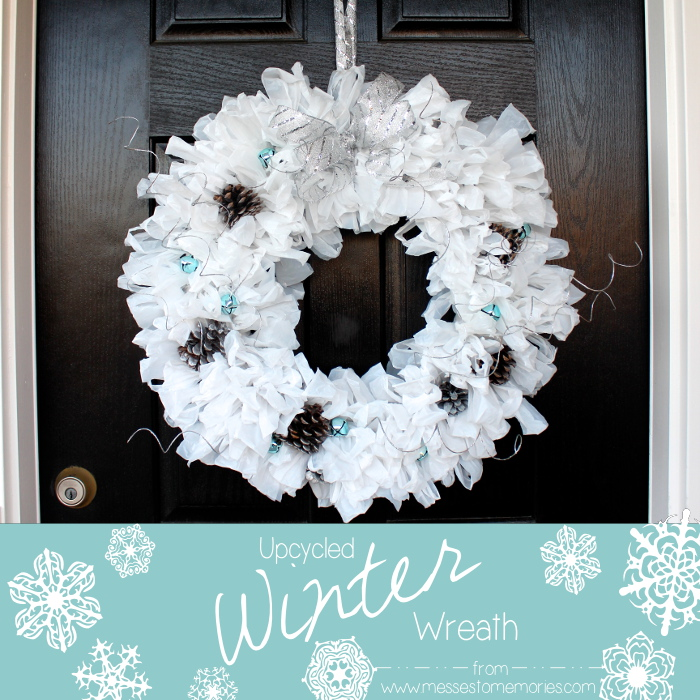 Upcycled Winter Wreath made with plastic bags from Messes to Memories